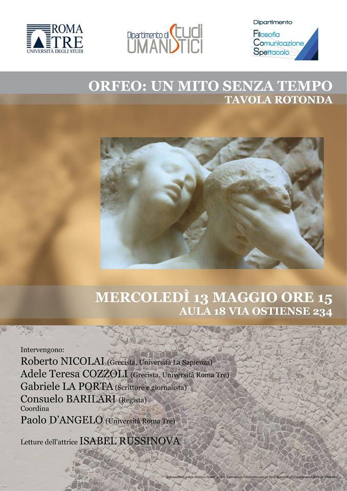 Orfeo un mito senza tempo Mercoledì 13 maggio Università Roma Tre