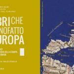 I libri che hanno fatto l'Europa