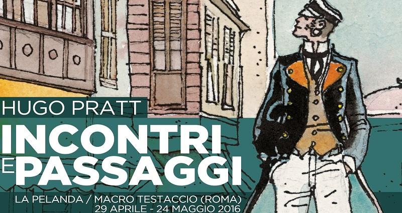 Hugo Pratt. Incontri e Passaggi
