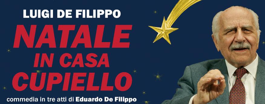 Luigi De Filippo porta in scena i Cupiello