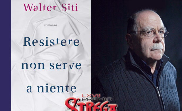 """Walter Siti, """"Resistere non serve a niente"""""""