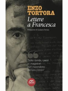 Enzo Tortora:un uomo onesto