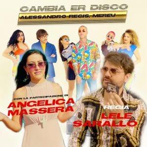 """ALESSANDRO REGIS: LA MIA CANZONE """"CAMBIA ER DISCO"""""""